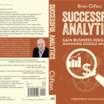 Interview with Brian Clifton – Successful Analytics